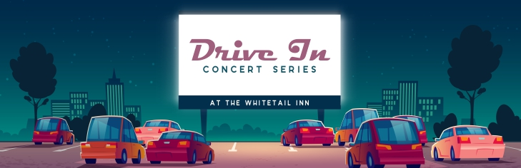 Lincoln Drive In Concert Series at the Whitetail Inn